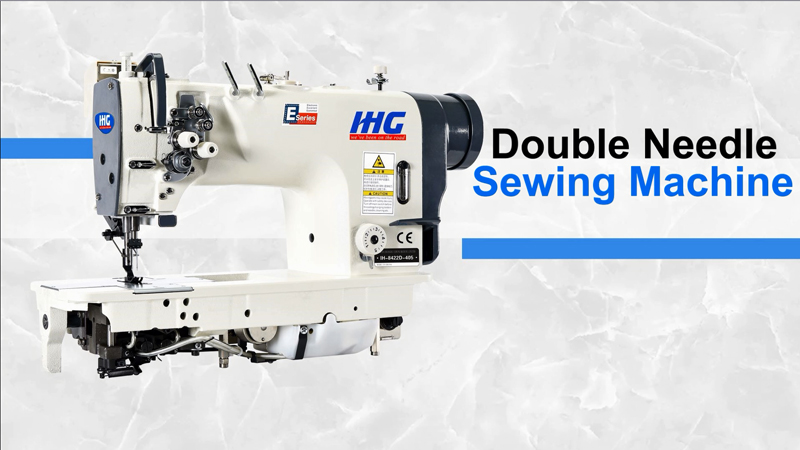 IHG IH-8422D/8722D Direct-Drive Double Needle Sewing Machine With Fixed Needle Bar