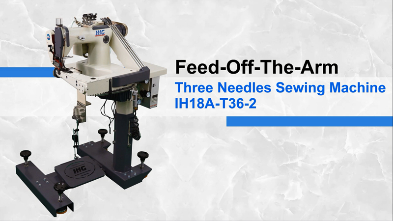IHG IH18A-T36-2 Direct Drive High Speed Three Needle Feed Off The Arm Sewing Machine