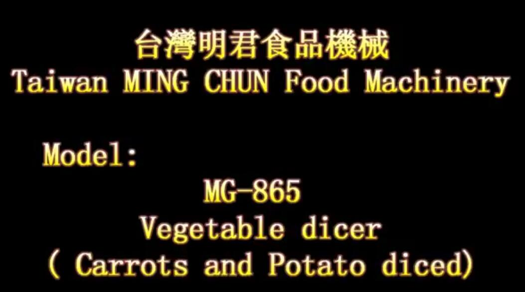 MG 865 Vegetable dicer Carrots and Potato diced