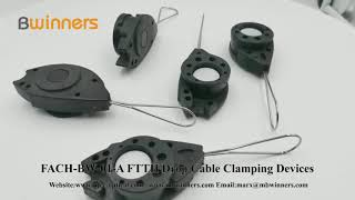 FACH-BW-01-A FTTH Drop Cable Clamping Devices