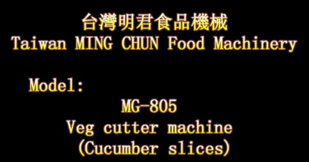 MG 805 Veg cutter machine Cucumber slices