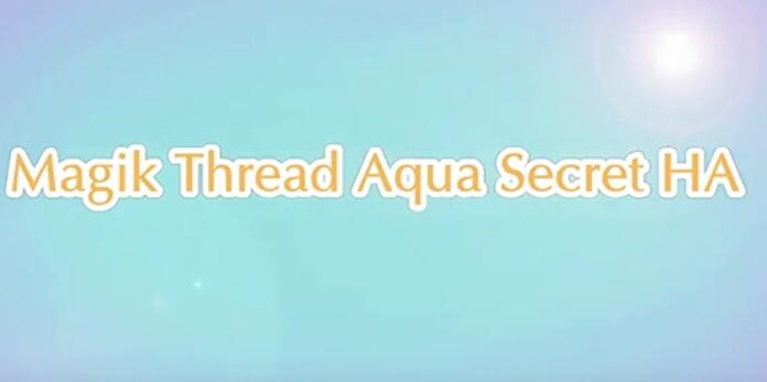 Magik Thread Aqua Secret HA
