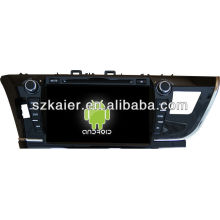 Android system car dvd for 2014 Toyota Corolla