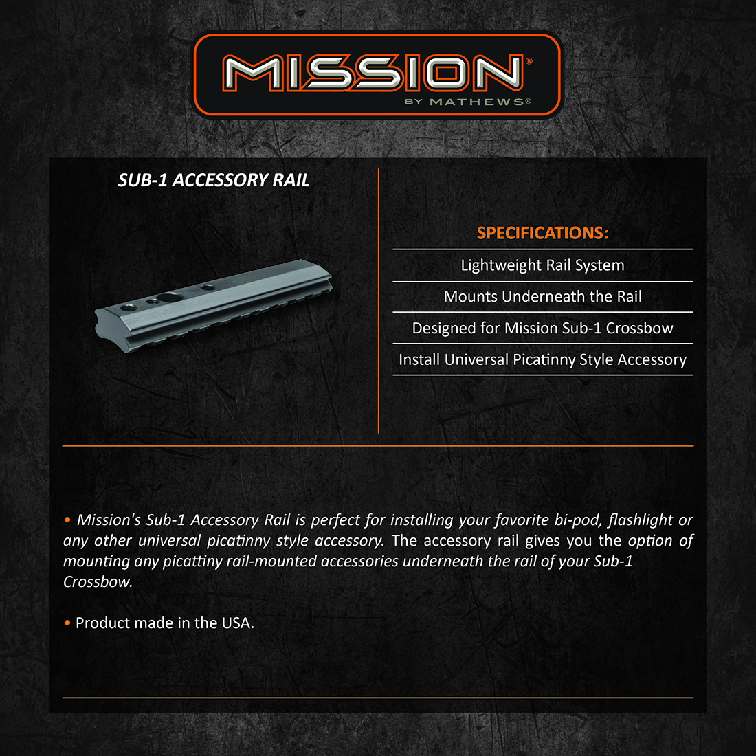 Mission Sub1 AccessoryRail Product Description