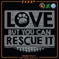 Love But You Can Rescue It Paw hotfix transfer