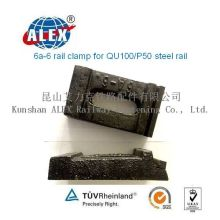 6A-6 Rail Clamp for P50/Qu100 Steel Rail