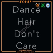 Dance Hair Don't Care rhinestone transfer