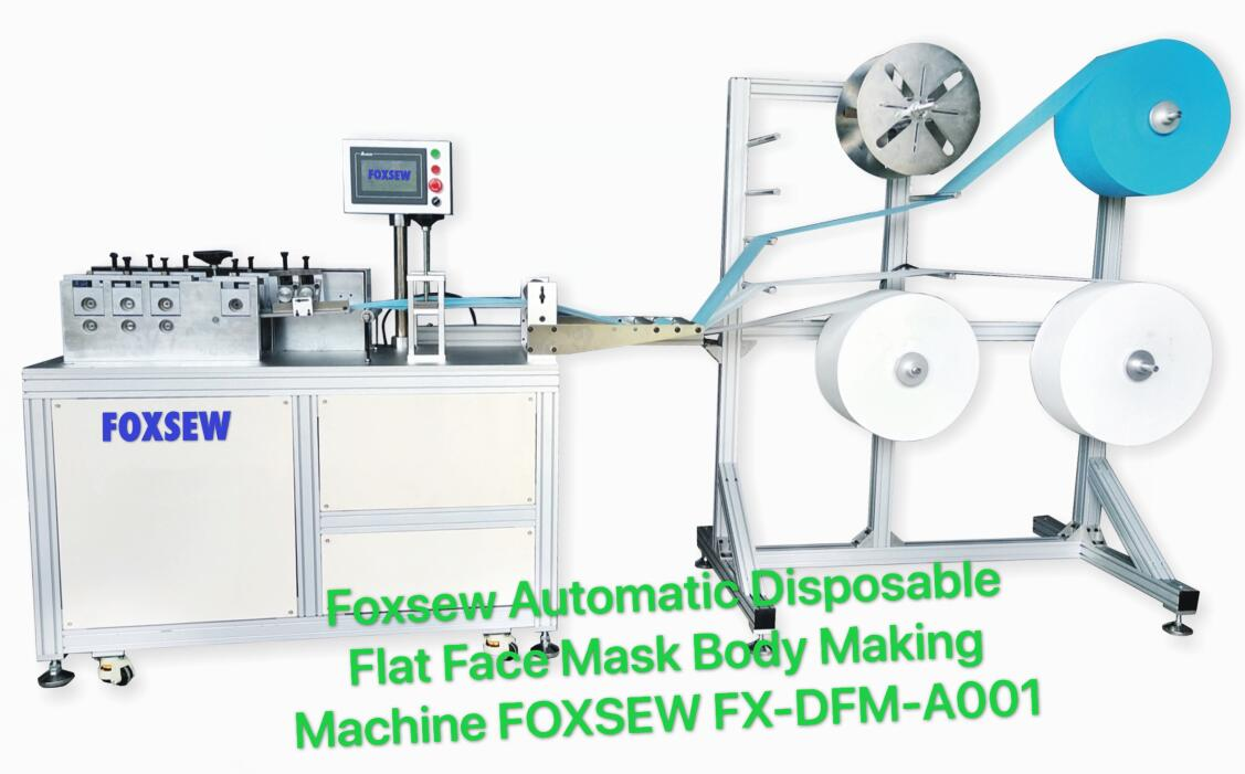 Automatic Disposable Flat Face Mask Body Making Machine FOXSEW FX-DFM-A001 -1