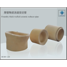 Reducer pipe foundry ceramic thick-walled