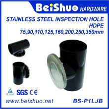 HDPE Edelstahl Inspektionsloch für Rohrverschraubung