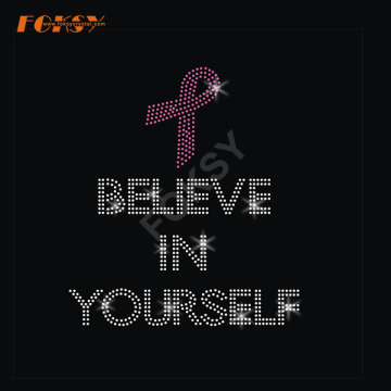 Believe in Yourself Pink Ribbon Heat Rhinestone Motif