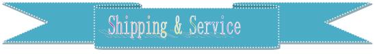 shiping&service