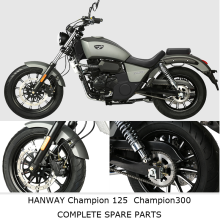 HANWAY Champion125 Champion300 Complete Motorcycle Spare Parts