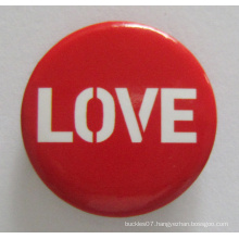 Silkscreen Print Tin Button Badge for Love (button badge-42)