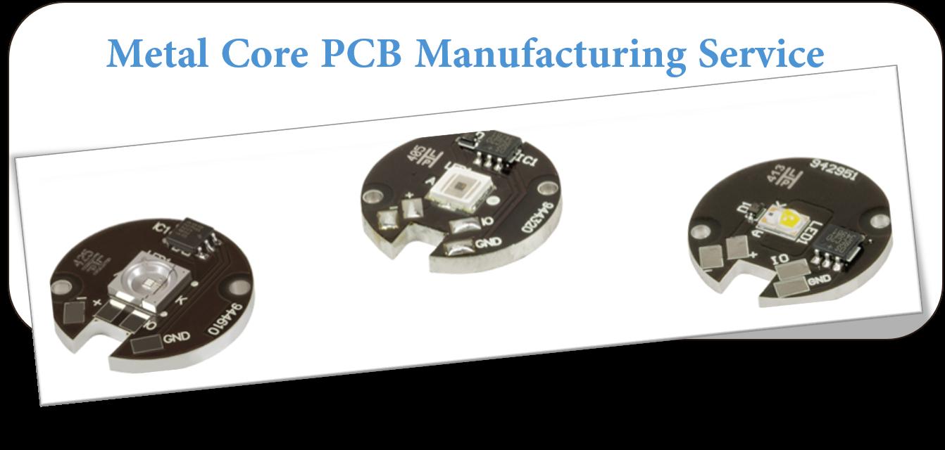 Metal Core PCB Manufacturing Service