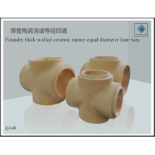 Thick-walled four-way foundry ceramic equal diamter runner