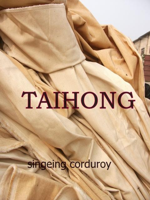 singeing corduroy