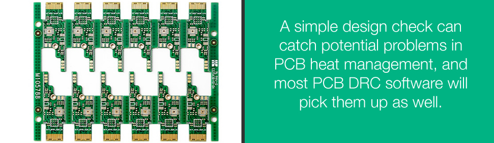 A Simple Design Check Can Catch Potential Problems in PCB Heat Management