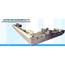 Fully Automatic Pad Book Machine (LD-P760)