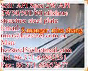 API 2W:API 2WGr50 API 2WGr50T API 2WGr60 offshore structure steel plate