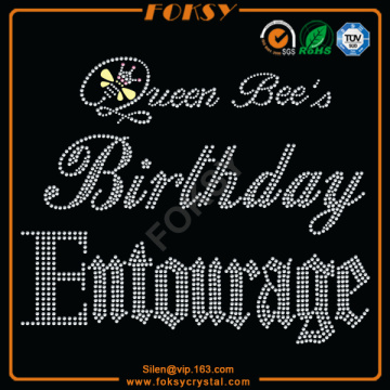 Wholesale Price for Happy Birthday Rhinestone Transfer Queen Bee's Birthday Entourage rhinestone press export to Mozambique Factories