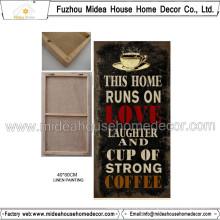 China Home Decor Großhandel Kaffee Werbung Leinen Malerei Plaque