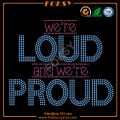 We are Loud and Proud letters transfer design