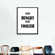 Bleib hungrig bleib dumm Wort Art