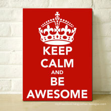 Decorative Word Sign Keep Clam and Be Awesome