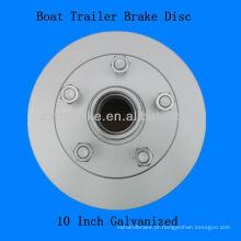 Reboque do barco Disco do cubo do freio galvanizado 10 polegadas