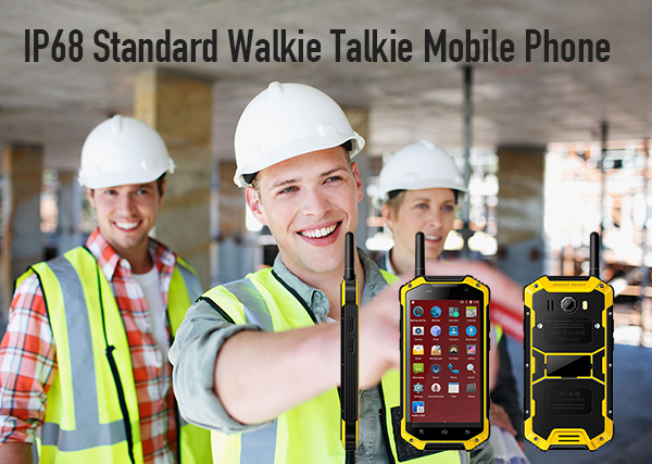 IP68 Standard Walkie Talkie Mobile Phone