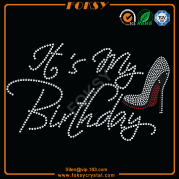 Best quality and factory for China Birthday Rhinestone Transfer, Birthday Rhinestone Iron On Transfer Supplier It's My Birthday High Heel heat transfer patch supply to Papua New Guinea Exporter