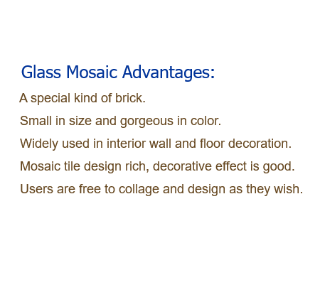 Glass Mosaic Advantages
