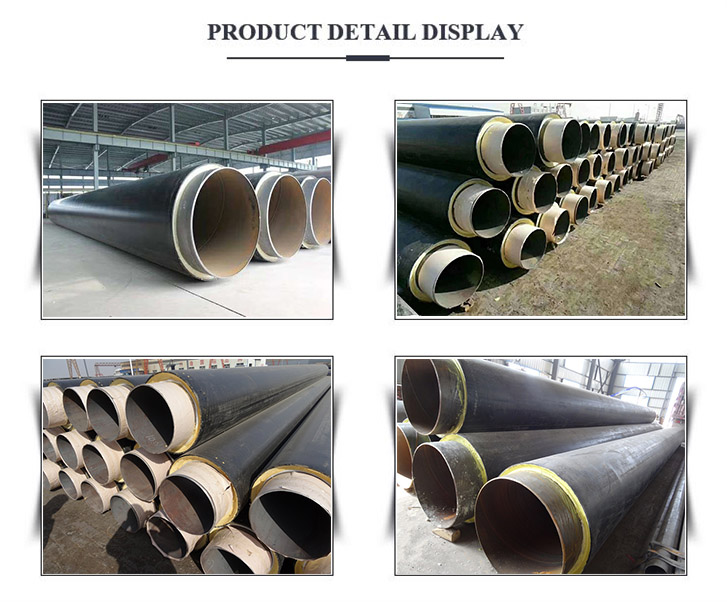 Prefabricated Directly Buried Thermal Steel Pipe display