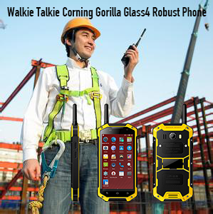 Walkie Talkie Corning Gorilla Glass4 Robust Phone