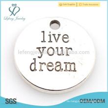 Mode leben Ihre Traumcharme billige feine benutzerdefinierte Logo Schmuck