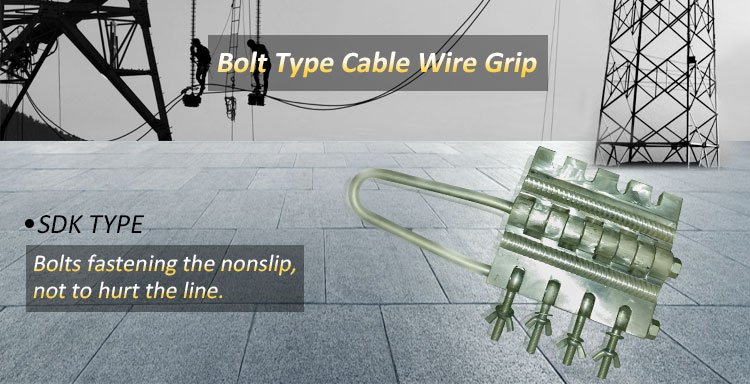 Bolt Type Cable Wire Grip