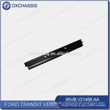 Genuine Transit VE83 Front Door Glass Lower Channel 95VB V21458 AA