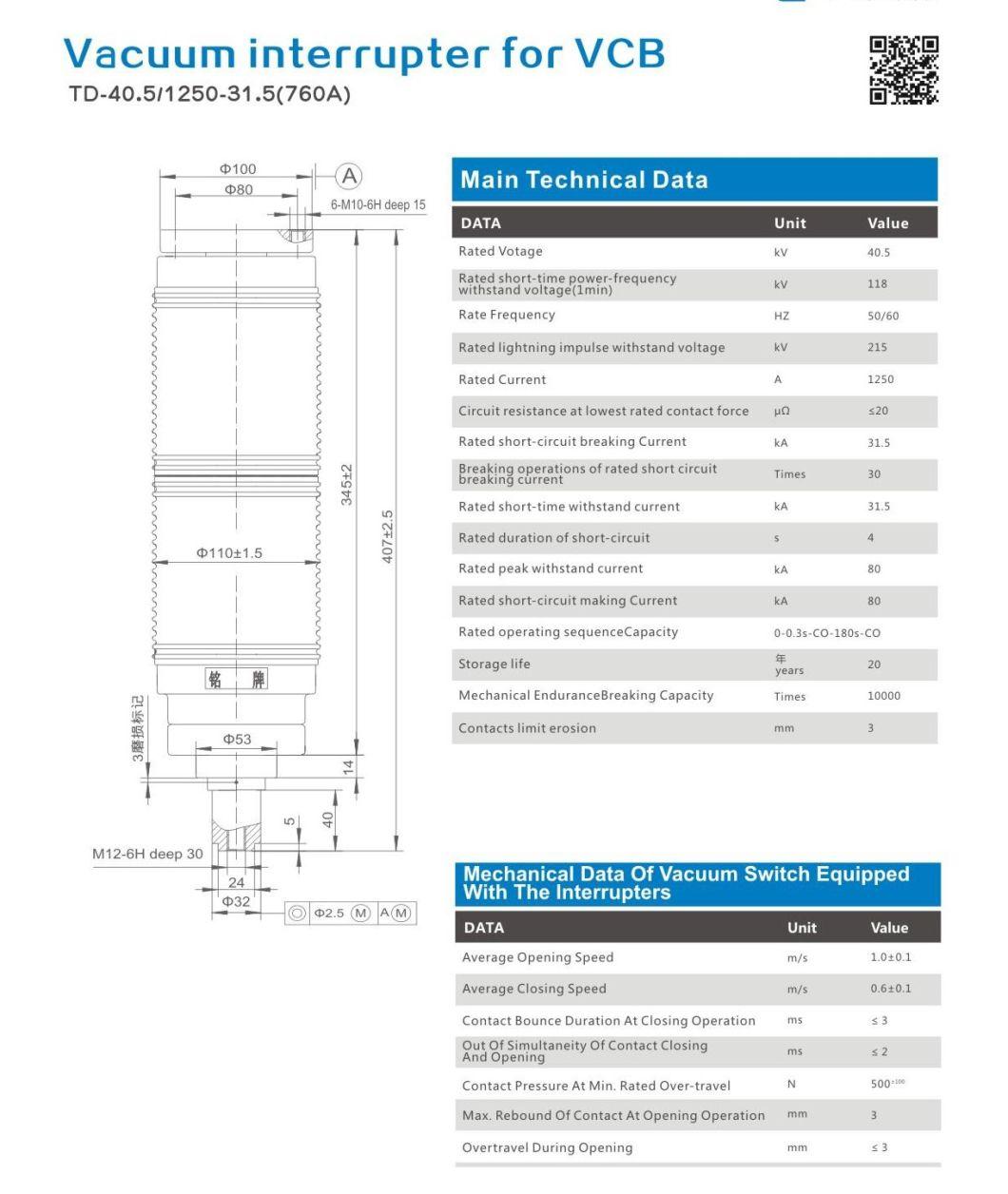 Vacuum Interrupter for Vcb Td-40.5/1250-31.5 (760A)