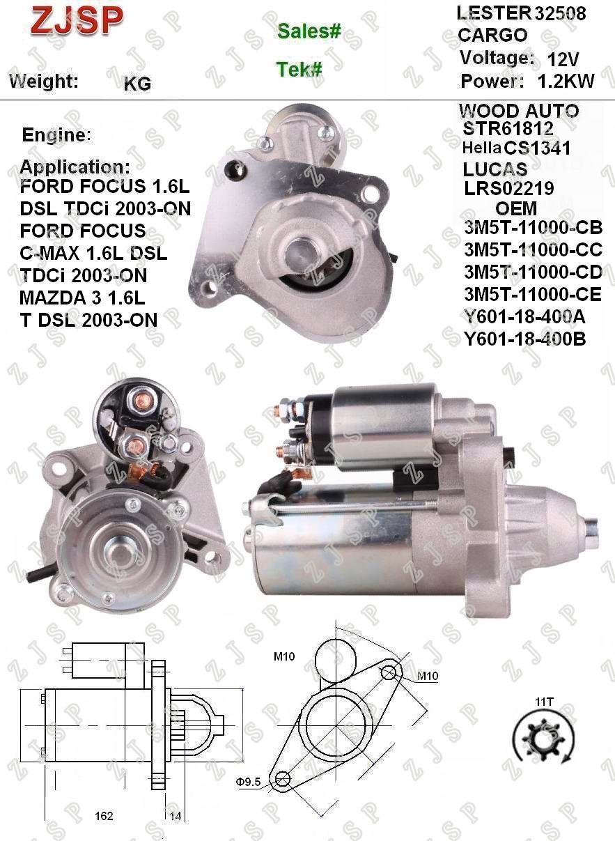 Ford Starter ZJS-F-022CS1341LRS02219 3M5T-11000-CB 3M5T-11000-CC 3M5T-11000-CD 3M5T-11000-CE Y601-18-400A Y601-18-400B32508STR6181212V/1.2KW11TCW