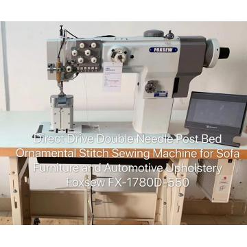 Direce drive double needle post bed ornamental stitch sewing machine for sofa furniture and automotive upholstery