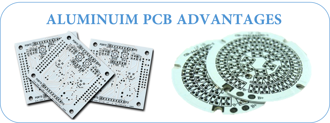 ALUMINUIM PCB ADVANTAGES | JHYPCB