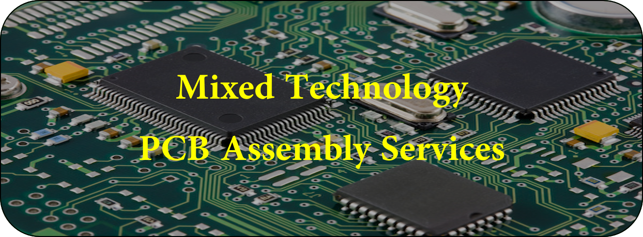 Mixed Technology PCB Assembly Services