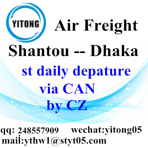 Shantou Air Freight Logistics Agent to Dhaka