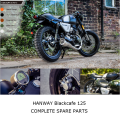 HANWAY Blackcafe 125 Complete Motorcycle Spare Parts
