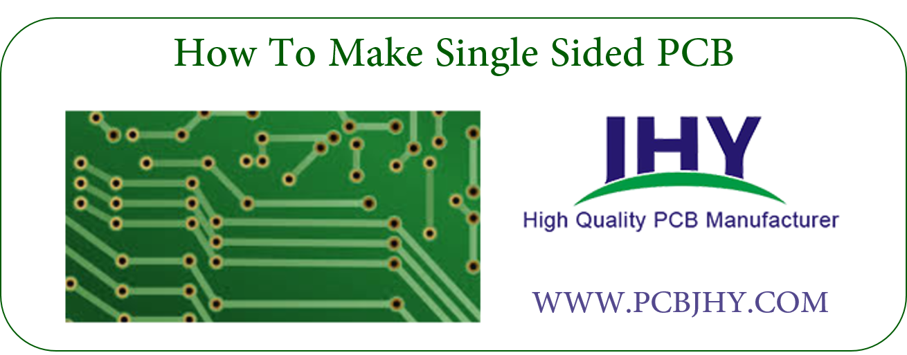 How To Make Single Sided PCB | PCB manufacturing